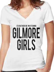 I'd Rather Be Watching Gilmore Girls Women's Fitted V-Neck T-Shirt