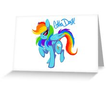"Rainbow Dash ""Gotta dash!"" Greeting Card"