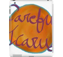 Careful Icarus iPad Case/Skin