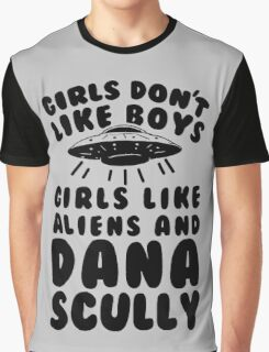 girls like aliens and dana scully Graphic T-Shirt