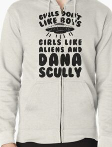 girls like aliens and dana scully Zipped Hoodie