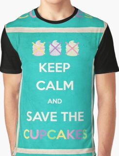 Keep Calm And Save The Cupcakes Graphic T-Shirt