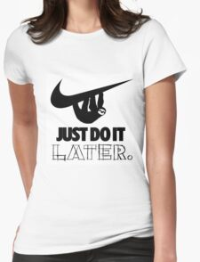Later! Womens Fitted T-Shirt
