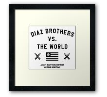 Diaz Brothers Nick And Nate VS. The World Framed Print