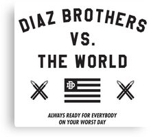 Diaz Brothers Nick And Nate VS. The World Canvas Print