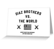 Diaz Brothers Nick And Nate VS. The World Greeting Card