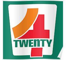 4-Twenty 7-Eleven Poster
