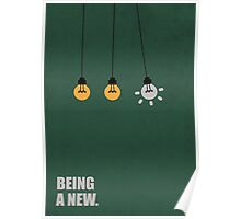 Being a new - Business Quote Poster