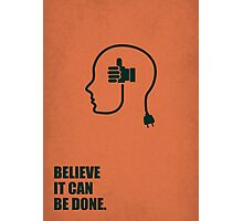 Believe it can be done - Business Quote Photographic Print