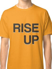 Rise Up - Hamilton Classic T-Shirt