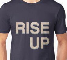 Rise Up - Hamilton Unisex T-Shirt