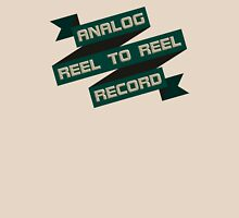 Analog Reel To Reel Record Unisex T-Shirt