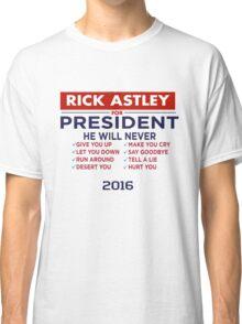 Rick Astley For President - Tshirt Classic T-Shirt