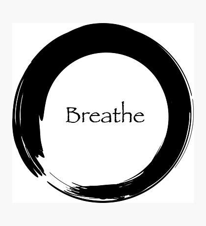 Breathe Symbol of Zen Photographic Print