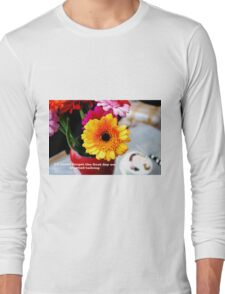 I'll never forget the first day we started talking love Long Sleeve T-Shirt