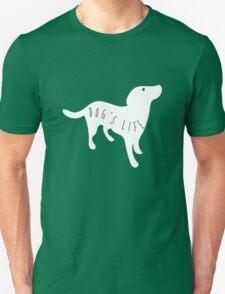 Dog's Life T-Shirt