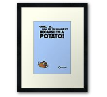 "Portal 2 Funny Poster ""I'm a potato!"" Framed Print"