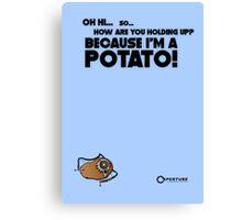 """Portal 2 Funny Poster """"I'm a potato!"""" Canvas Print"""