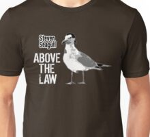 Steven Seagull Above The Law - Funny T-Shirts Unisex T-Shirt