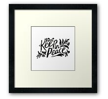Keep In Peace Framed Print