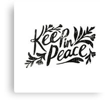 Keep In Peace Canvas Print