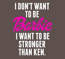 Stronger than ken Womens Fitted T-Shirt