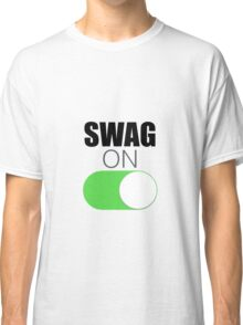 Swag On Classic T-Shirt