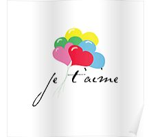 je' taime with balloons (I love you) Poster