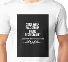 Genius Quote Unisex T-Shirt