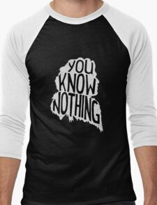 You know nothing, quote (white) Men's Baseball ¾ T-Shirt