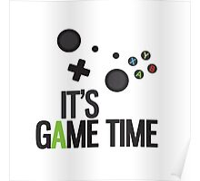 It's Game Time Poster