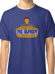 Internal Revenue Service Burger Classic T-Shirt