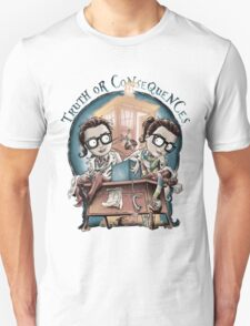 Truth Or Consequences Unisex T-Shirt