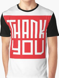 Thank you! Graphic T-Shirt