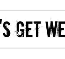 Workaholics Sticker