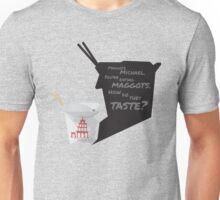 Maggots, Michael. Unisex T-Shirt