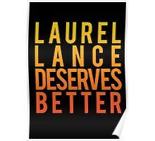 Laurel Lance Deserves Better Poster