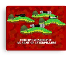 An Army of Caterpillars! Canvas Print