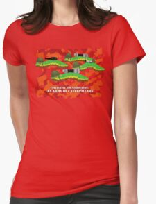An Army of Caterpillars! Womens Fitted T-Shirt