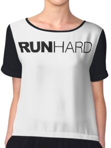 Run Hard Chiffon Top