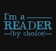 I'm a READER by choice Kids Tee