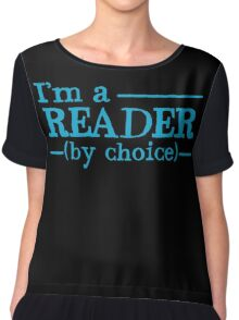 I'm a READER by choice Chiffon Top