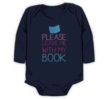 Please leave me with my Book One Piece - Long Sleeve