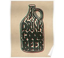 Drink Good Beer Poster