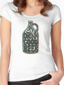 Drink Good Beer Women's Fitted Scoop T-Shirt