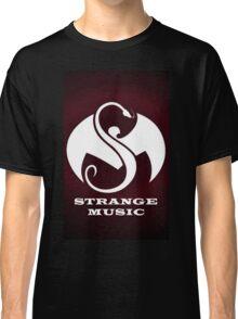 Strange Music Classic T-Shirt