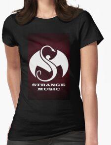 Strange Music Womens Fitted T-Shirt