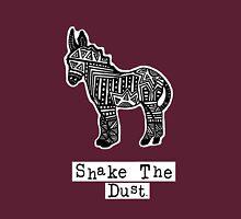 Shake The Dust Unisex T-Shirt