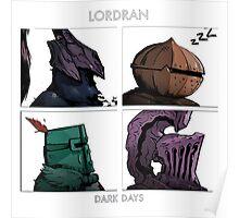 Lordran Dark Days Poster