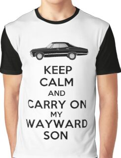 Keep Calm and Carry On My Wayward Son Graphic T-Shirt